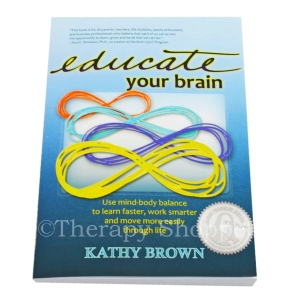 Educate Your Brain (Brain Gym Resource)
